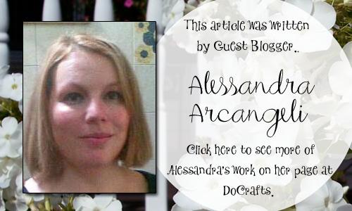 Bella Crafts Guest Blogger Alessandra Arcangeli