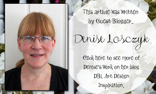 Bella Crafts Guest Blogger Denise Losczyke