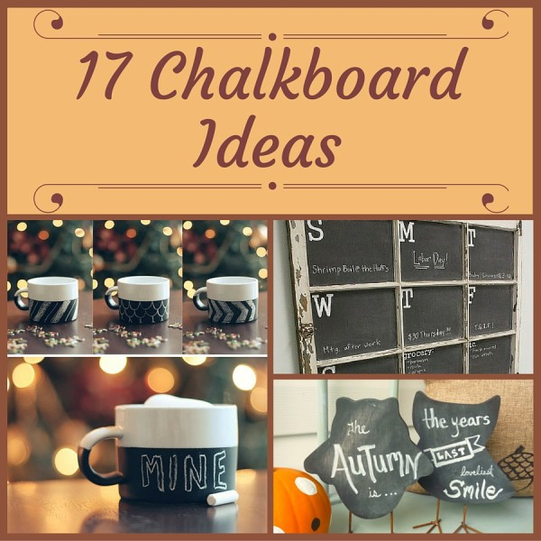 17 Chalkboard Ideas