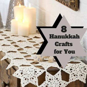 8 Hanukkah Crafts for You