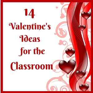 Valentine's Ideas for the Classroom