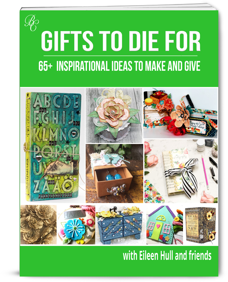 GIFTS TO DIE FOR with Eileen Hull and friends